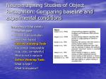 neuroimagining studies of object recognition comparing baseline and experimental conditions