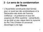 2 le sens de la condamnation par rome