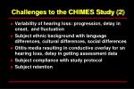challenges to the chimes study 2