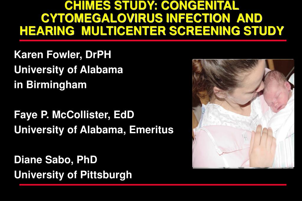chimes study congenital cytomegalovirus infection and hearing multicenter screening study l.