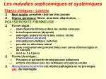les maladies septic miques et syst miques25