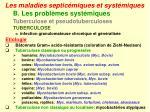 les maladies septic miques et syst miques28