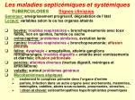 les maladies septic miques et syst miques33