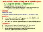 les maladies septic miques et syst miques4