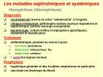 les maladies septic miques et syst miques6