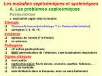 les maladies septic miques et syst miques7