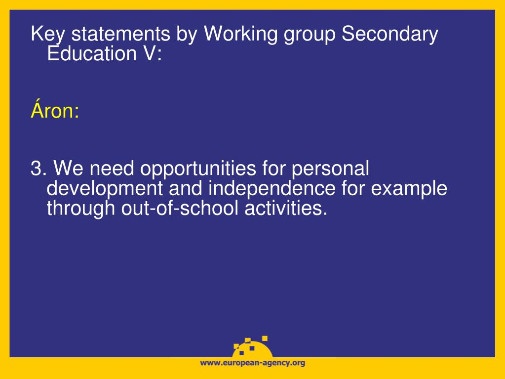 Key statements by Working group Secondary Education V: