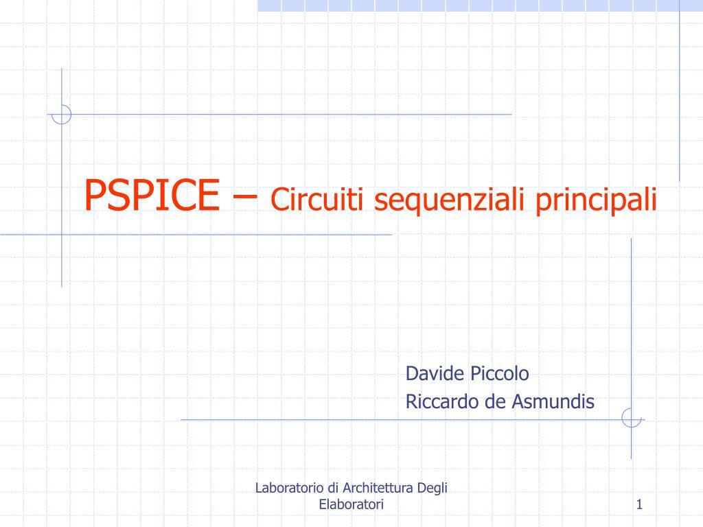 pspice circuiti sequenziali principali l.