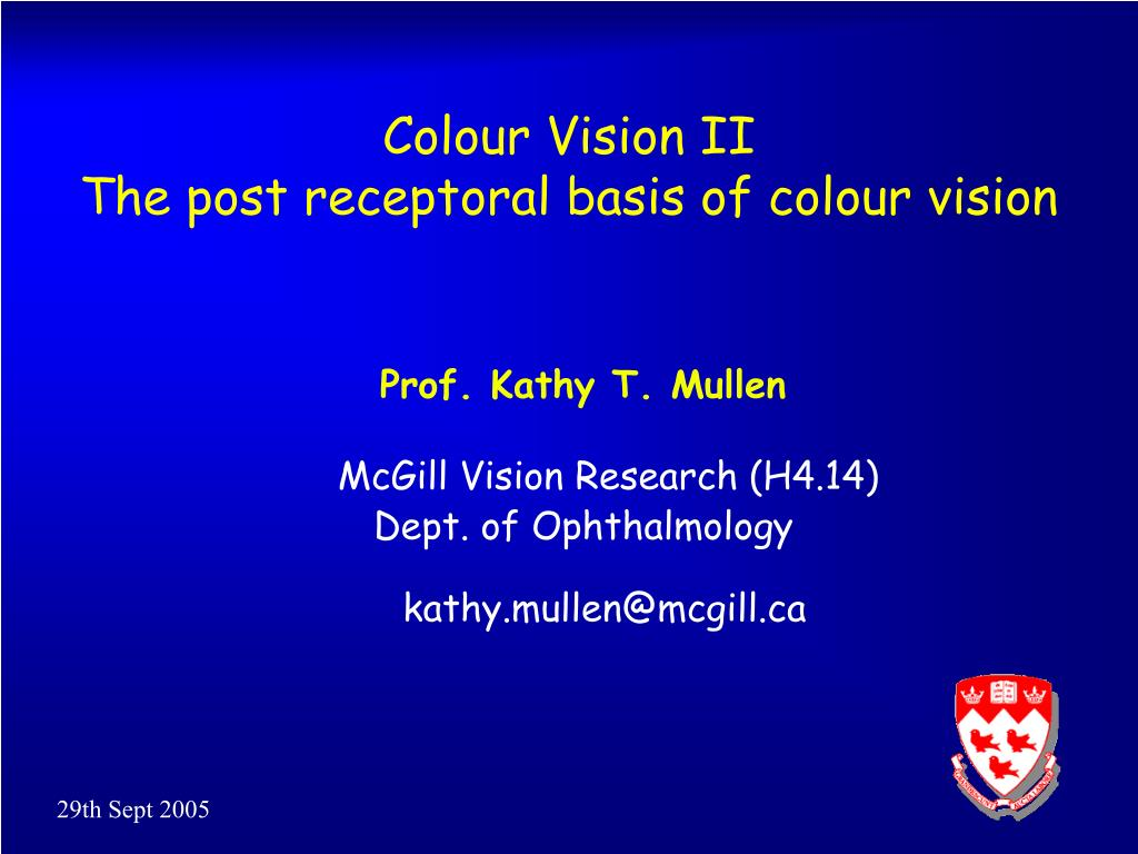 colour vision ii the post receptoral basis of colour vision l.