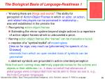 the biological basis of language readiness 1
