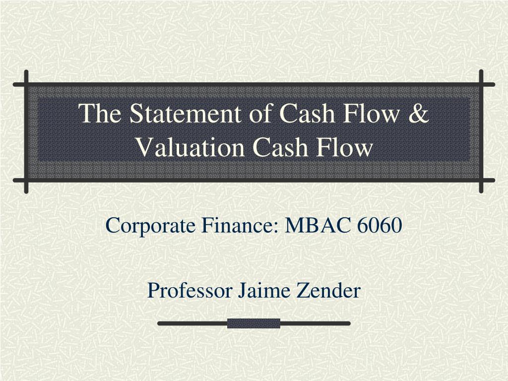 the statement of cash flow valuation cash flow l.