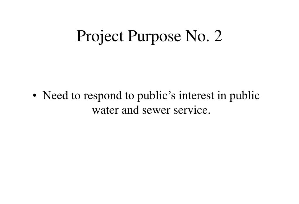 Project Purpose No. 2