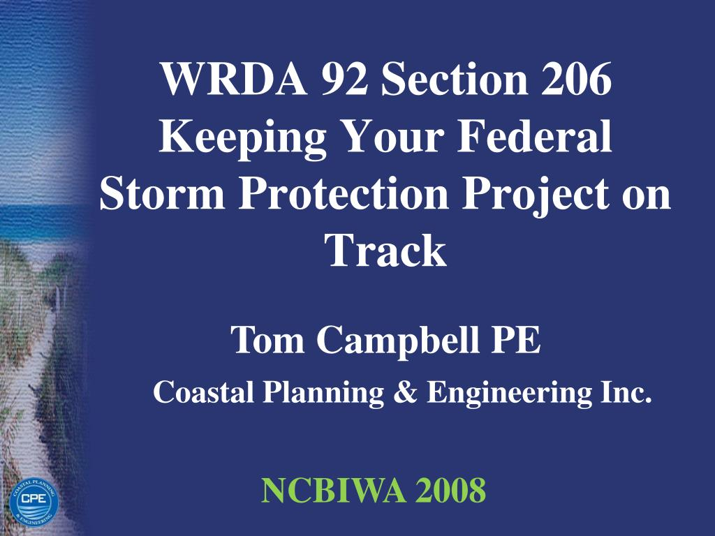 wrda 92 section 206 keeping your federal storm protection project on track l.