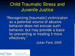 child traumatic stress and juvenile justice19