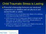 child traumatic stress is lasting25