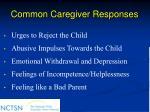 common caregiver responses
