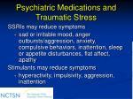 psychiatric medications and traumatic stress