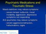 psychiatric medications and traumatic stress85