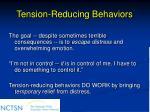 tension reducing behaviors