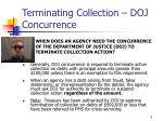 terminating collection doj concurrence