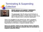 terminating suspending collection3