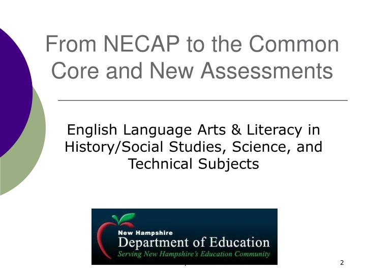 from necap to the common core and new assessments n.