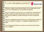 ce este disciplina pozitiv