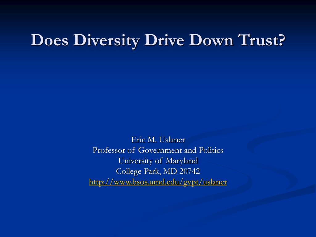does diversity drive down trust l.