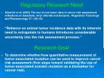 regulatory research need