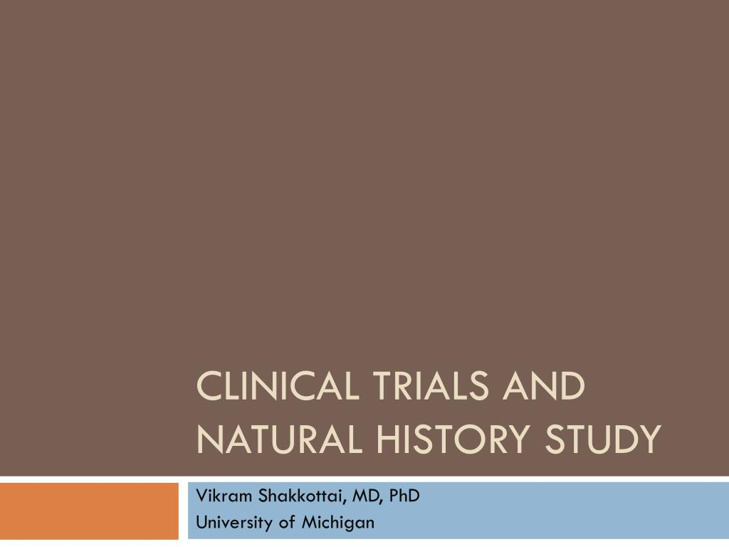 clinical trials and natural history study l.