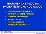 tratamento b sico do paciente intoxicado agudo