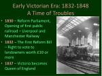 early victorian era 1832 1848 a time of troubles
