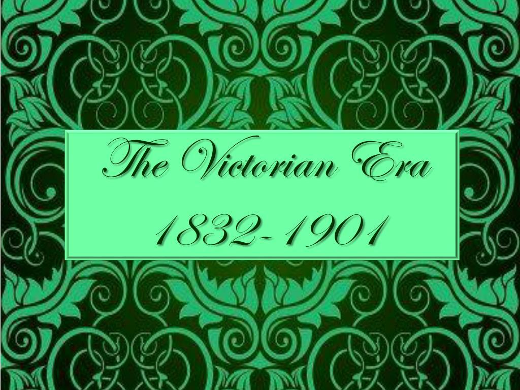 the victorian era 1832 1901 l.
