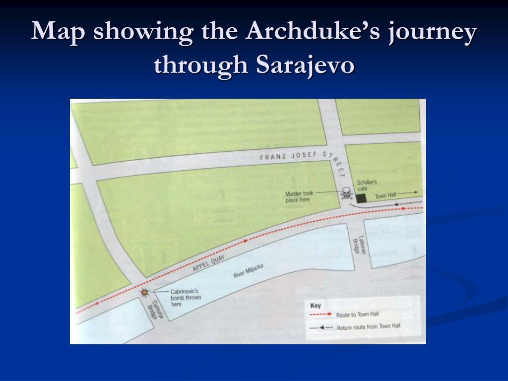 Map showing the Archduke's journey through Sarajevo
