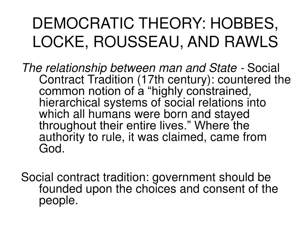 democratic theory hobbes locke rousseau and rawls l.