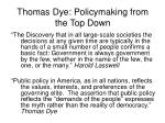 thomas dye policymaking from the top down