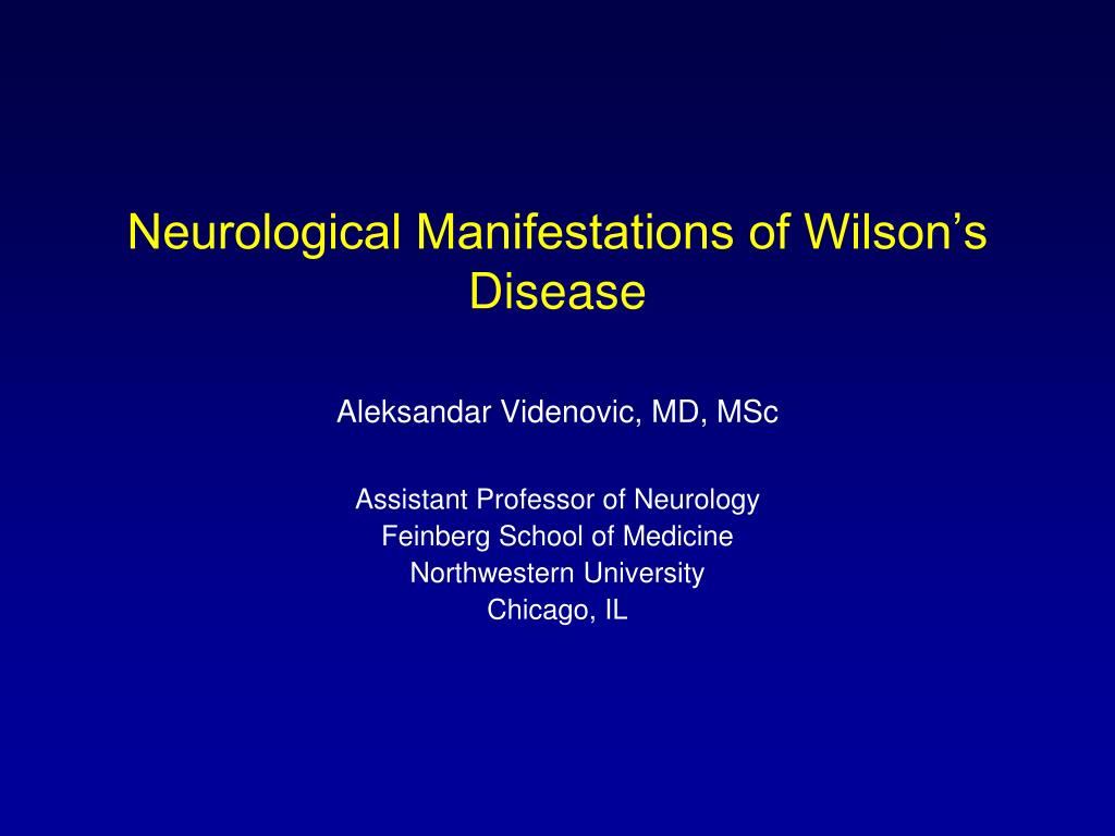 neurological manifestations of wilson s disease l.