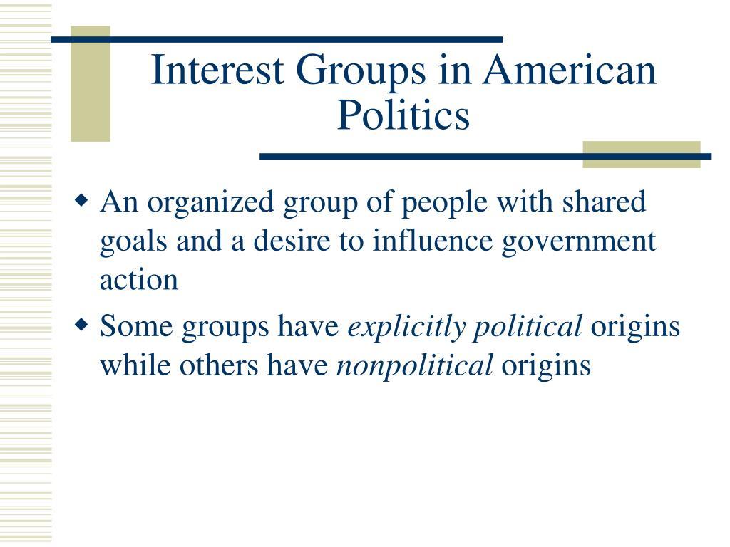 interest groups in american politics l.