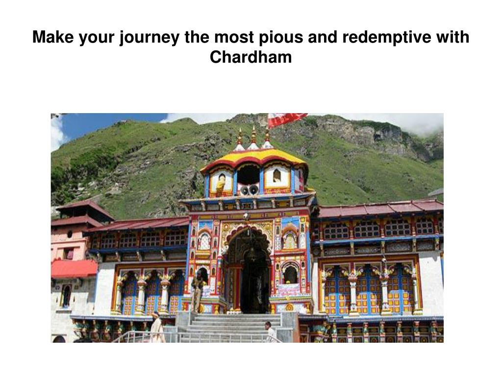 make your journey the most pious and redemptive with chardham l.