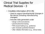 clinical trial supplies for medical devices 3