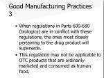 good manufacturing practices 3
