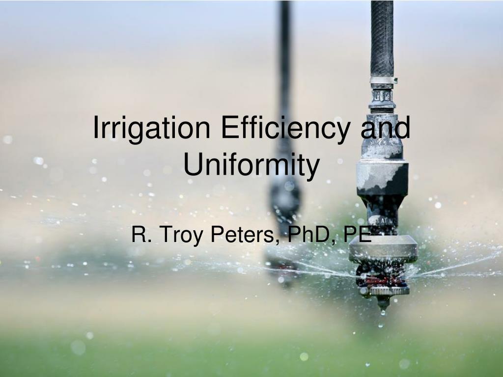 irrigation efficiency and uniformity l.