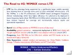 the road to 4g wimax versus lte20