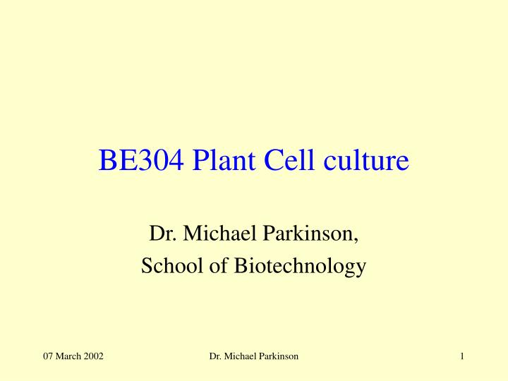 be304 plant cell culture n.