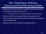 the challenges of being ethical and socially responsible