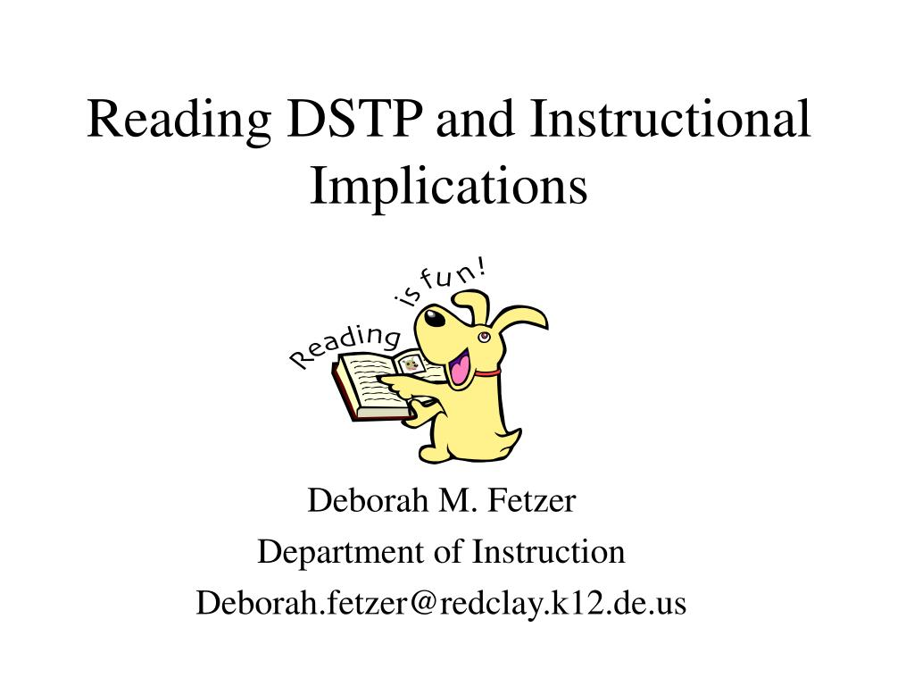 reading dstp and instructional implications l.