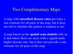 two complimentary maps