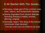 it all started with the greeks