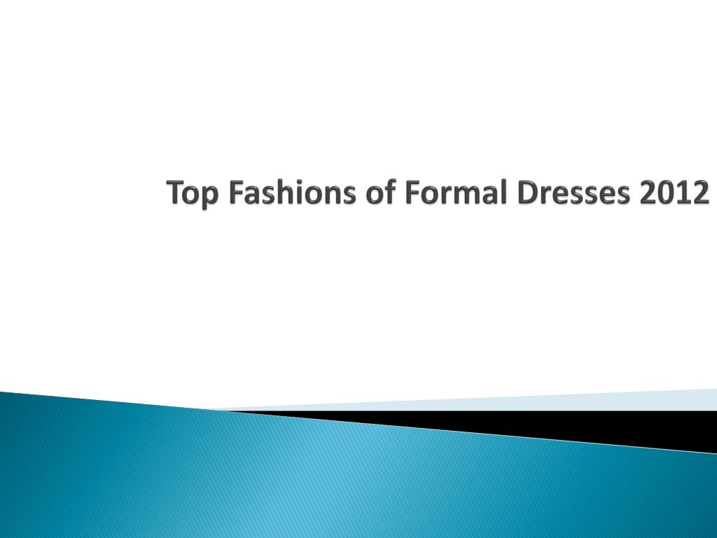 top fashions of formal dresses 2012 l.