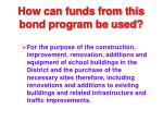 how can funds from this bond program be used